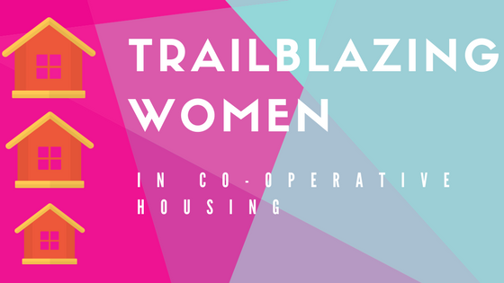 April 2018 - Trailblazing Women in Housing Co-operatives img